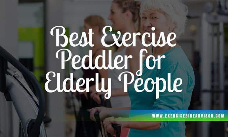 Best Pedal Exerciser for Elderly People