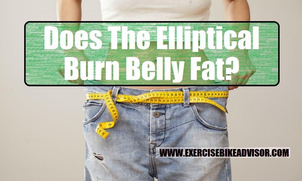 Does The Elliptical Burn Belly Fat