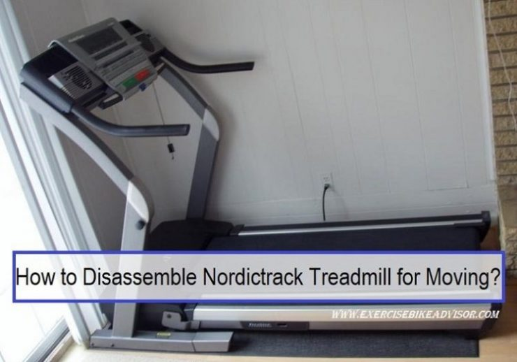 How to Disassemble Nordictrack Treadmill for Moving